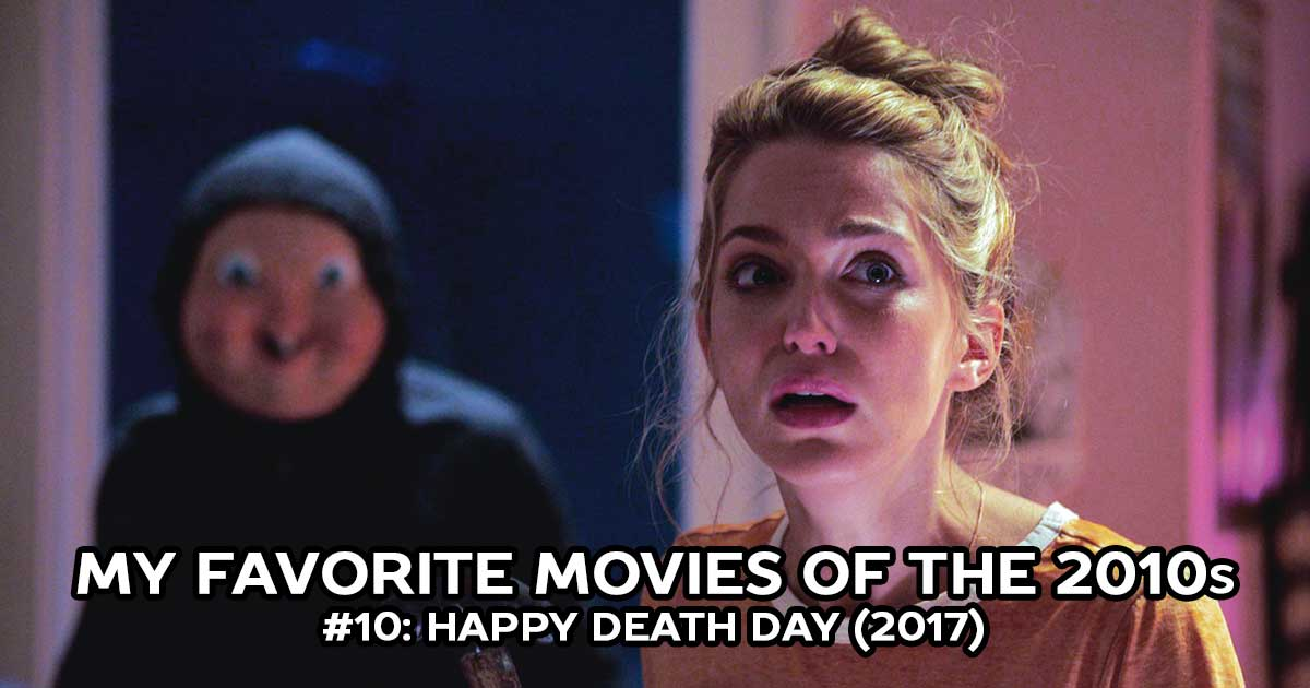 My Favorite Movies, #10: Happy Death Day (2017)