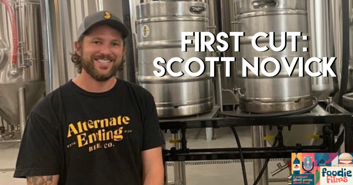Foodie Films #094-First Cut: Scott Novick-Alternate Ending Beer Co.