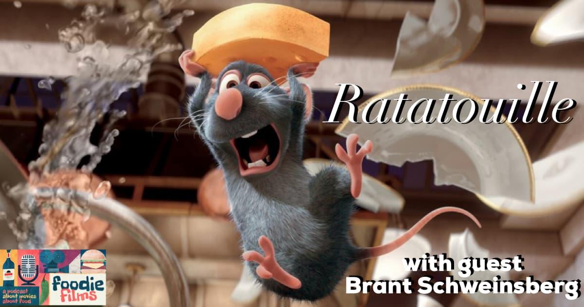 Foodie Films #089 – RATATOUILLE (2007)