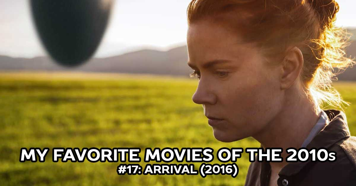 My Favorite Movies, #17: Arrival (2016)