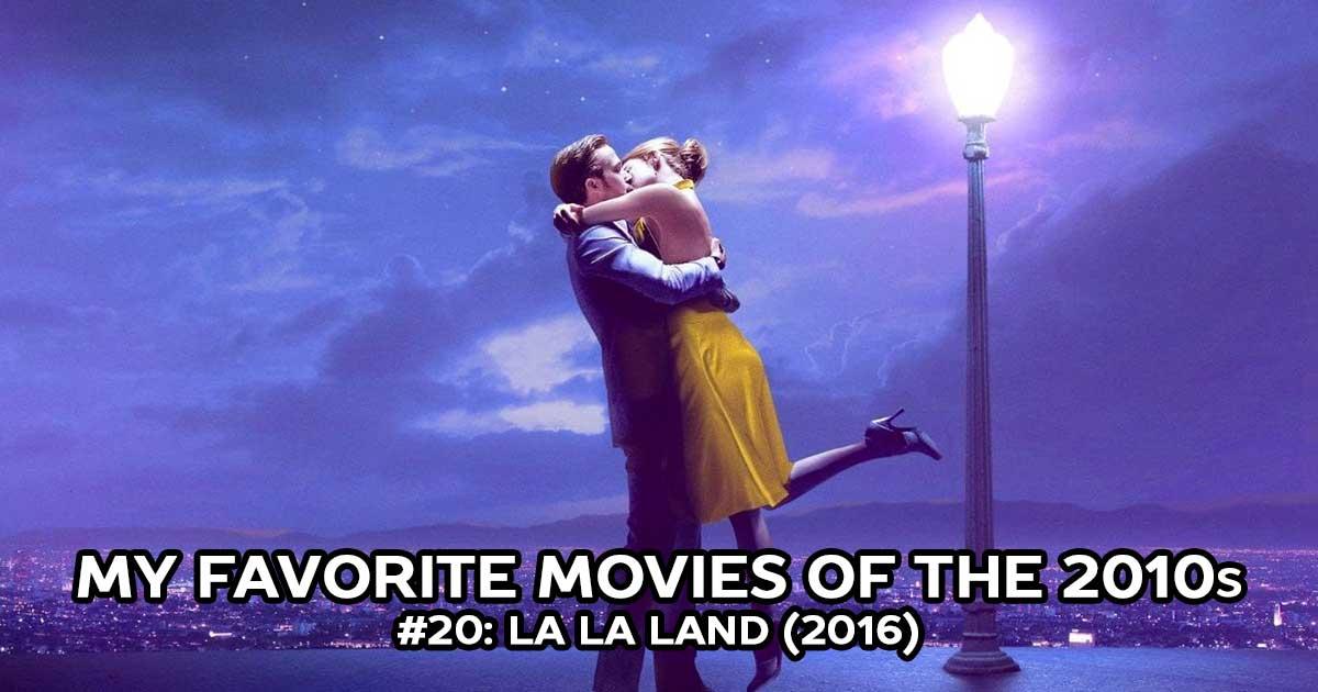 My Favorite Movies, #20: La La Land (2016)