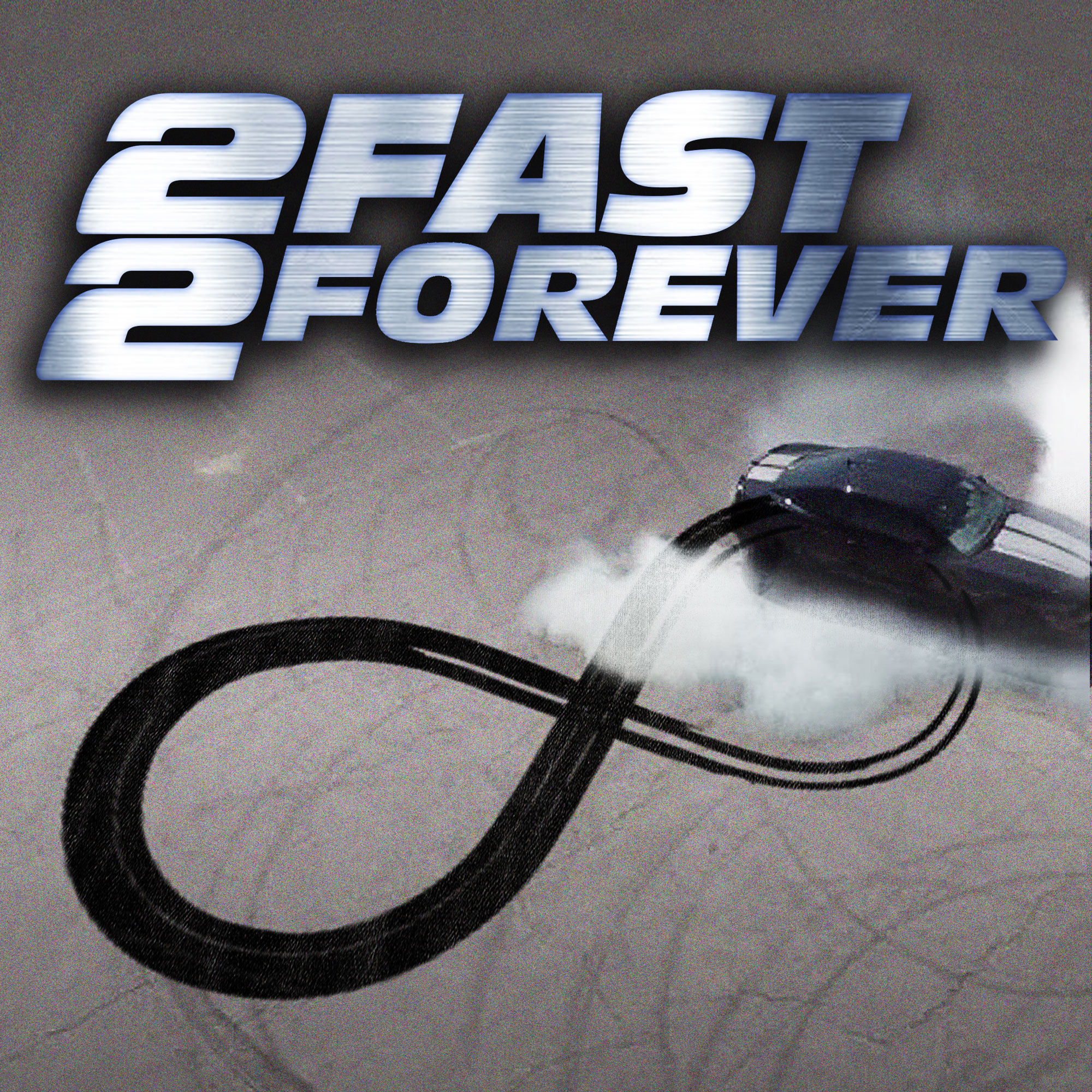 2 Fast 2 Forever
