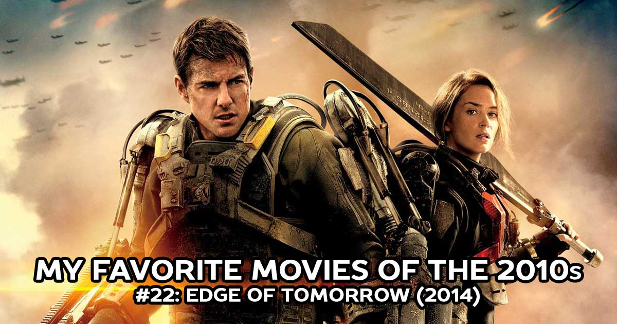 My Favorite Movies, #22: Edge of Tomorrow (2014)