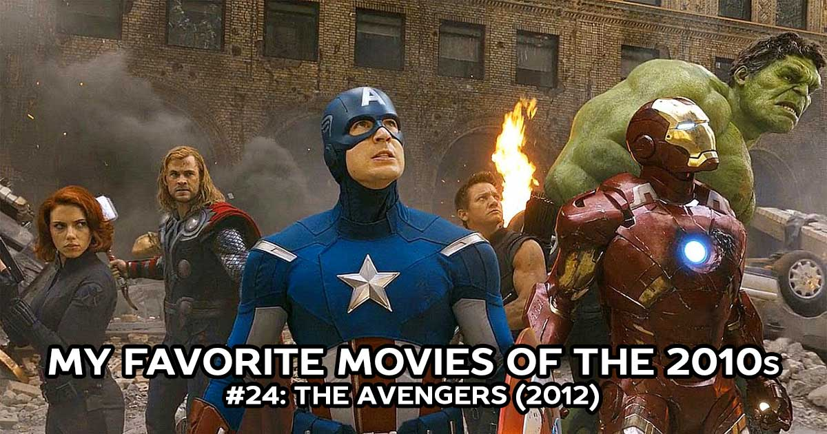 My Favorite Movies, #24: The Avengers (2012)