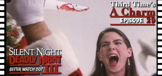 Third Time's A Charm #029 – Silent Night, Deadly Night 3: Better Watch Out! (1989)