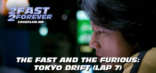 2 Fast 2 Forever #130 – The Fast and the Furious: Tokyo Drift (Lap 7)