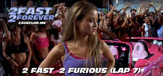 2 Fast 2 Forever #114 – 2 Fast 2 Furious (Lap 7)