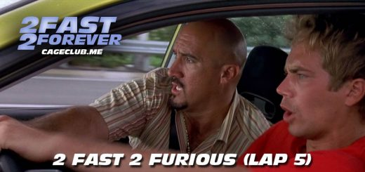2 Fast 2 Forever #053 – 2 Fast 2 Furious (Lap 5)