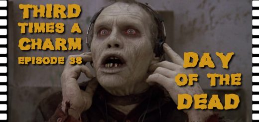 Third Time's A Charm #038 – Day of the Dead (1985)