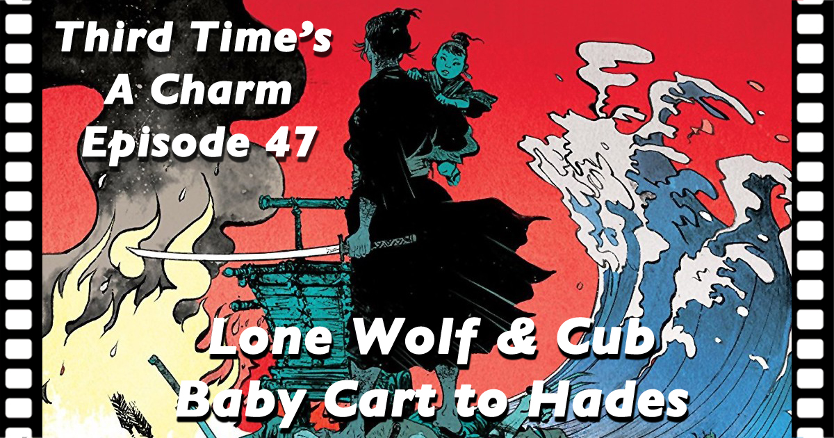 Third Tim's a Charm 47 Lone Wolf and Cub 3