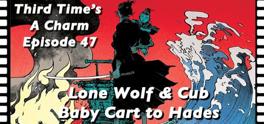 Third Time's A Charm 47 Lone Wolf and Cub 3