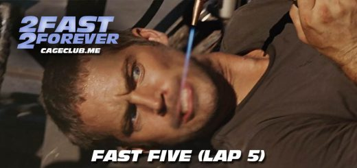 2 Fast 2 Forever #057 – Fast Five (Lap 5)