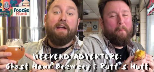 Foodie Films #037 – Weekend Adventure: Ghost Hawk Brewery and Rutt's Hutt