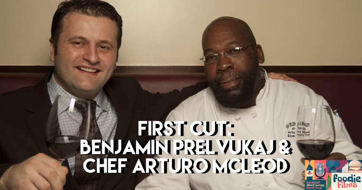 Foodie Films #048 – First Cut: Benjamin Steakhouse