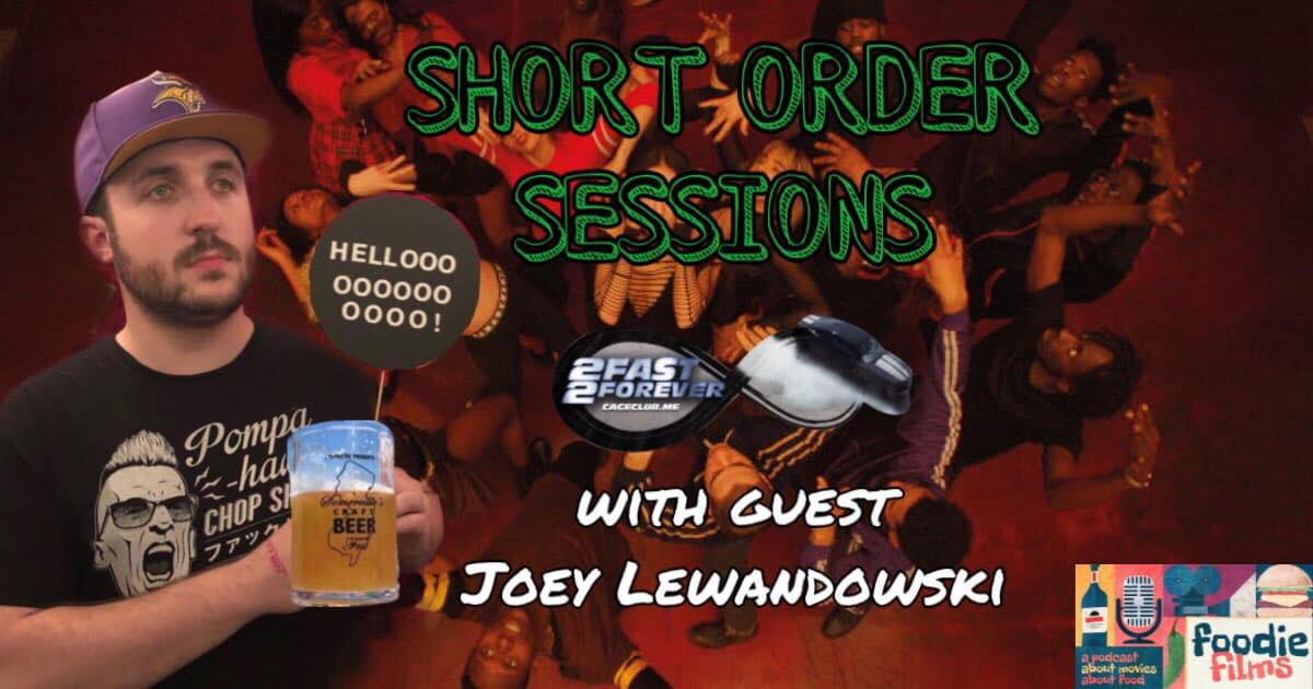 Foodie Films #049 – Short Order Sessions #3: Joey Lewandowski