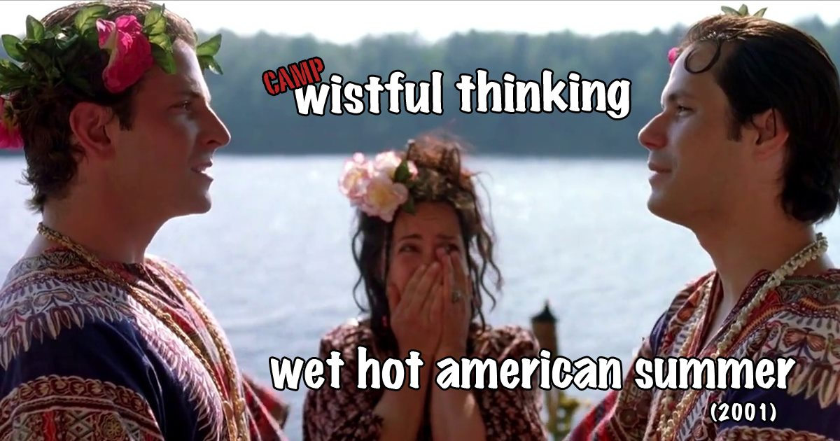 Wistful Thinking #061 – Wet Hot American Summer (2001)