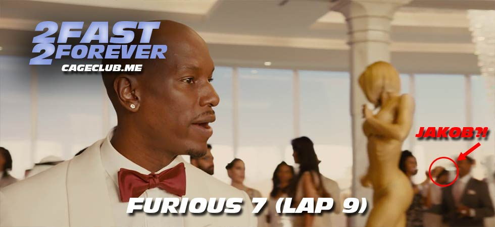 2 Fast 2 Forever #202 – Furious 7 (Lap 9)