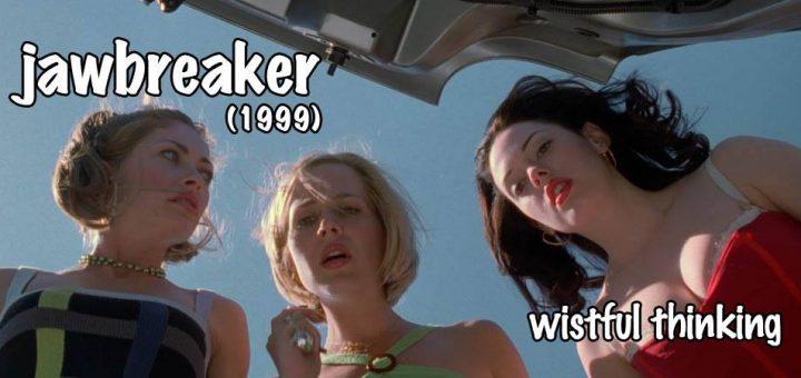 Wistful Thinking #068 – Jawbreaker (1999)
