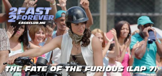 2 Fast 2 Forever #142 – The Fate of the Furious (Lap 7)