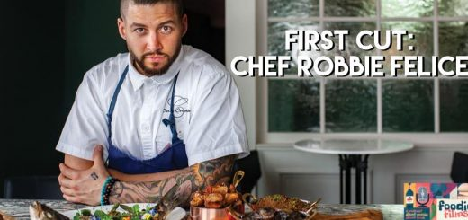Foodie Films #061 – First Cut: Robbie Felice