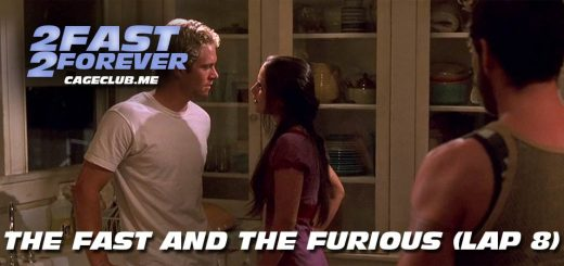 2 Fast 2 Forever #160 – The Fast and the Furious (Lap 8)