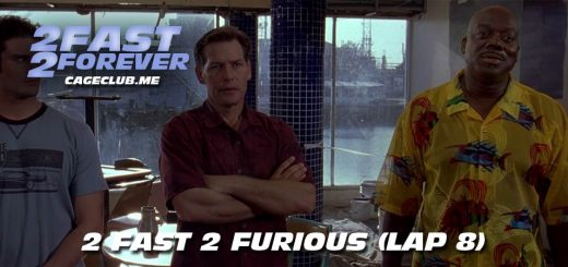 2 Fast 2 Forever #162 – 2 Fast 2 Furious (Lap 8)