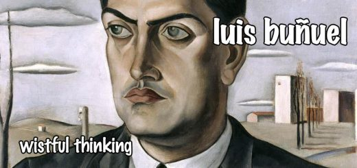 Wistful Thinking #072 – Luis Bunuel