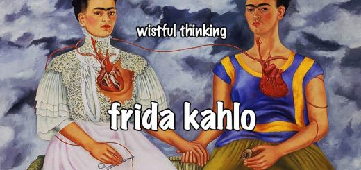Wistful Thinking #073 – Frida Kahlo