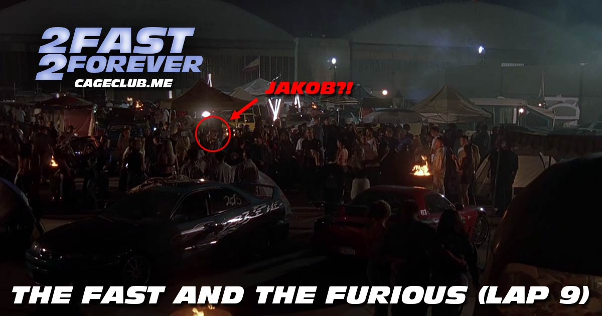 2 Fast 2 Forever #182 – The Fast and the Furious (Lap 9)