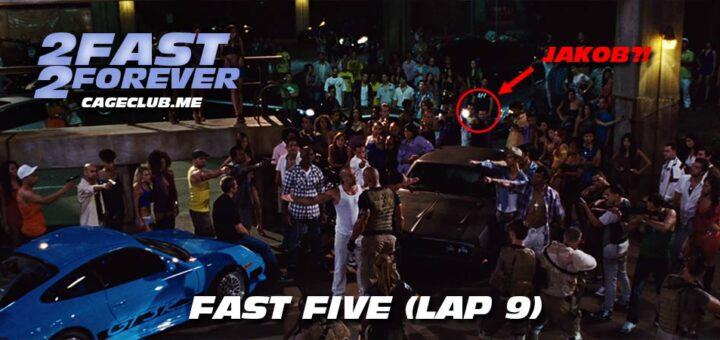 2 Fast 2 Forever #192 – Fast Five (Lap 9)