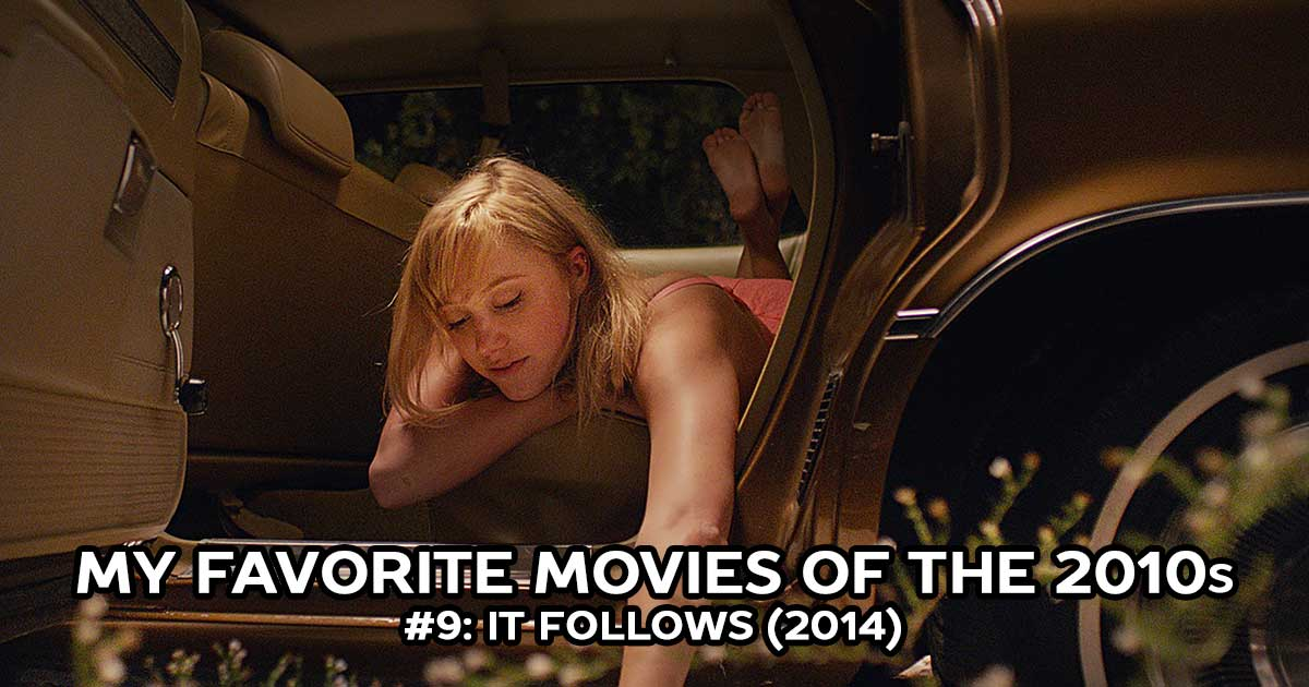 My Favorite Movies, #9: It Follows (2014)