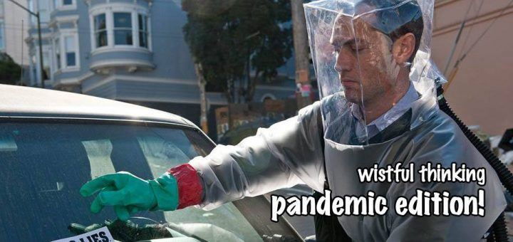 Wistful Thinking #075 – Wistful Pandemic