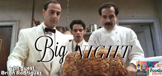 Foodie Films #071 – Big Night (1996)