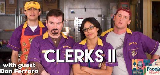 Foodie Films #077 – Clerks II (2006)