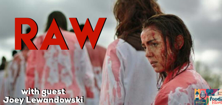 Foodie Films #099- RAW (2016)