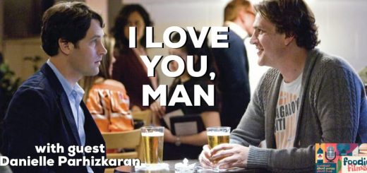 Foodie Films #093 - I LOVE YOU, MAN (2009)