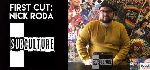 Foodie Films #93-First Cut: Nick Roda