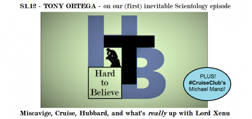 Hard to Believe #012 – Tony Ortega - On the Past and Uncertain Future of Scientology
