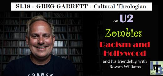 Hard to Believe #018 – Greg Garrett - Cultural Theologian