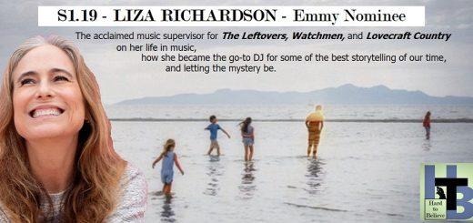 Hard to Believe #019 – Emmy Nominee Liza Richardson