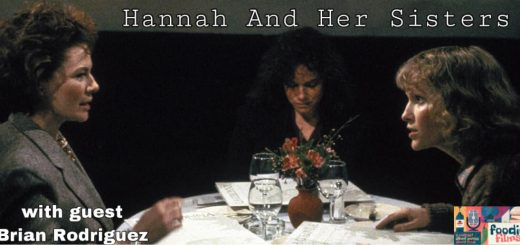 Foodie Films #96 - Hannah and Her Sisters (1986)
