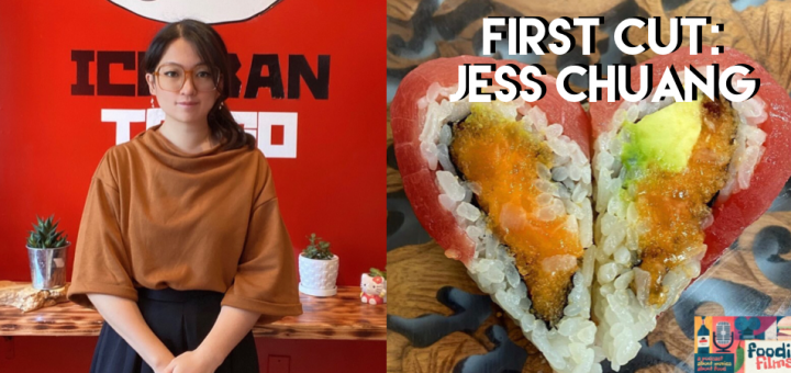 Foodie Films #95- First Cut: Jess Chuang