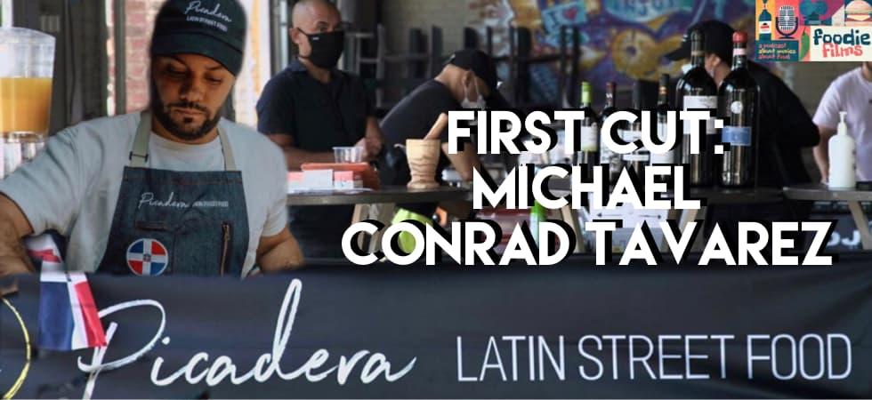 Foodie Films #097 - First Cut: Michael Conrad Tavarez