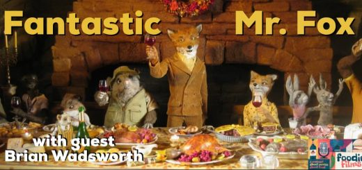 Foodie Films #98 - Fantastic Mr. Fox (2009)