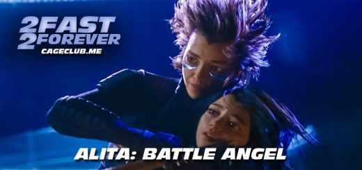 2 Fast 2 Forever #139 – Alita: Battle Angel (2019)