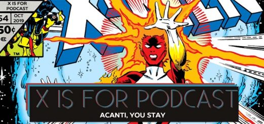 X is for Podcast #054 – Acanti, You Stay