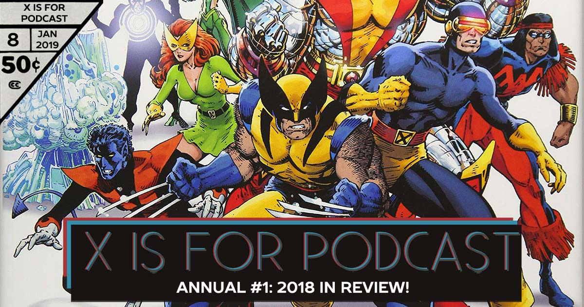 Annual #1: 2018 In Review!