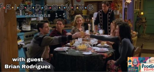 Foodie Films #058 – Friends: The Thanksgiving Episodes