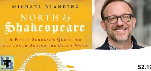 """Hard to Believe #043 – Michael Blanding - """"North by Shakespeare"""""""