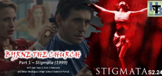 Hard to Believe #050 – BYRNE THE CHURCH - Stigmata (1999)